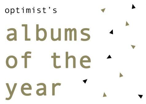 Optimist's Top Albums of 2017