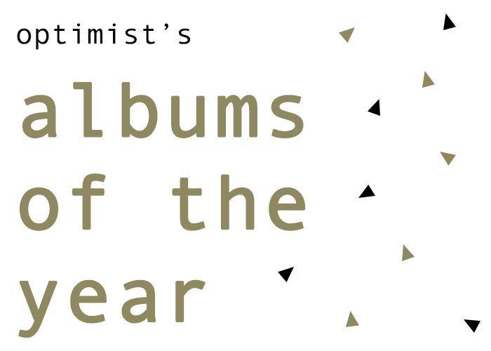 Optimist's Top Albums of 2017
